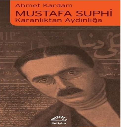 Karanlıktan Aydınlığa Mustafa Suphi-Ahmet Kardam – DEMOKRASİ İÇİN BİRLİK  DAYANIŞMA